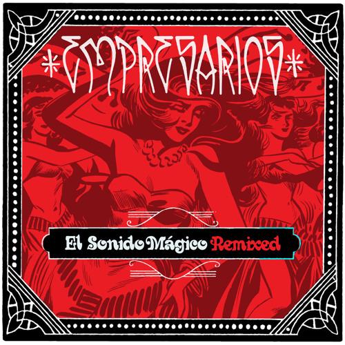 El Sonido Magico Remixed LP