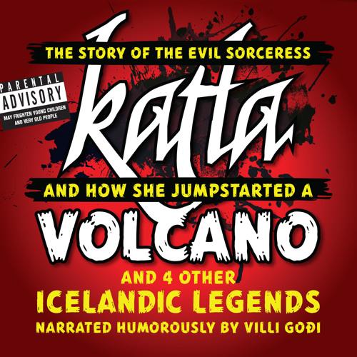 Katla Volcano and 4 other Icelandic Legends - Audio Previews