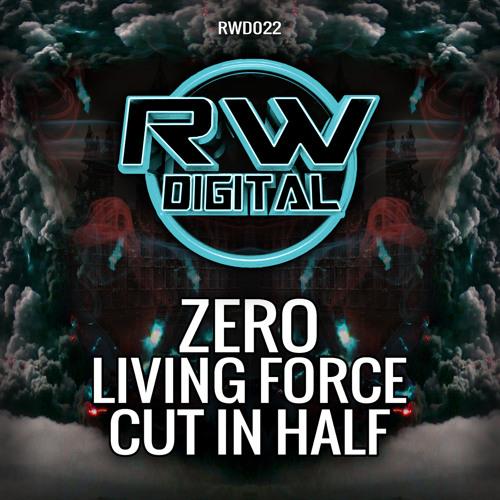 ZERO - LIVING FORCE (RW DIGITAL)