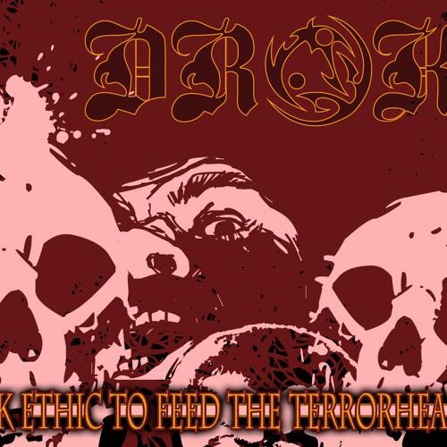 10. DROKZ - I AM A TERRORHEAD