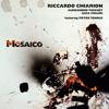 Download Riccardo Chiarion - Mosaico (Teaser) Featuring: Pietro Tonolo Mp3