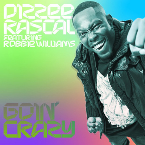 Dizzee Rascal - Goin' Crazy (DJ Cable Remix) (OUT NOW!)