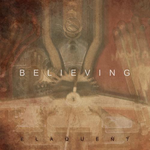 Elaquent - The Journey (Believing drops 6/24)