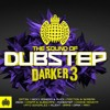 Ministry of Sound: The Sound of Dubstep Darker 3 - MiniMix