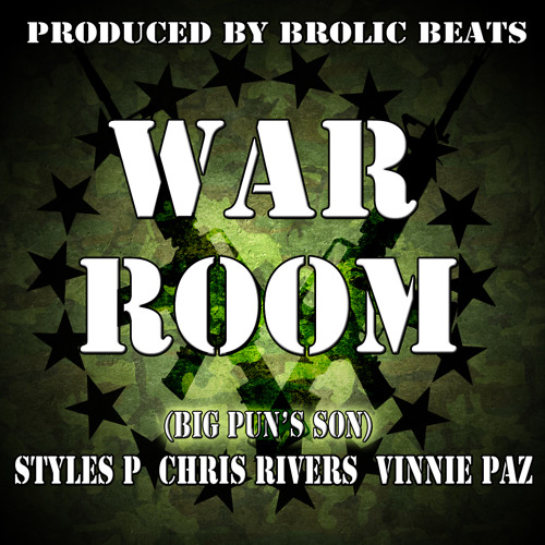 War Room by Styles P featuring Chris Rivers (BIg Pun's son) & Vinnie Paz