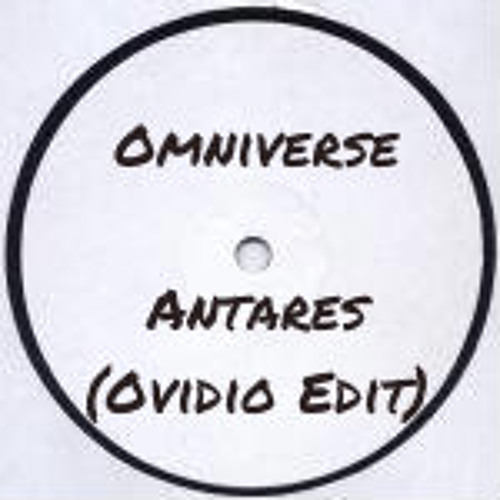 Omniverse -Antares (Ovidio Edit) FREE DL