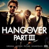 The Hangover Part 3 - Official Soundtrack Preview
