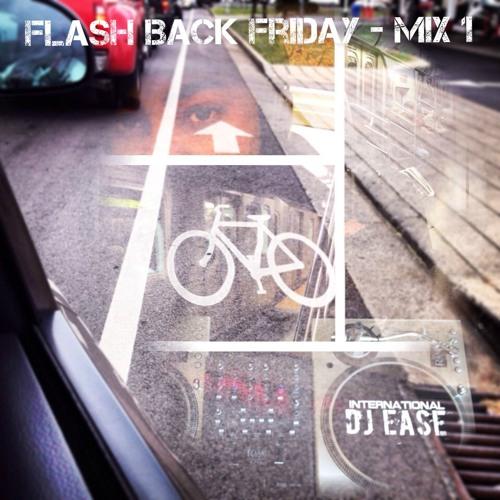 International EASE - FlashBack Friday Mix (Live)