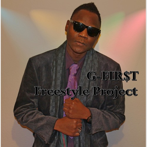 G-FIR$T - Freestyle Project (Premium Edition)