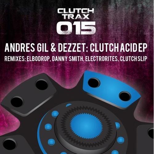 Andres Gil - Clutch Acid 01 (Elbodrop Remix) [Clutch Trax] - Preview