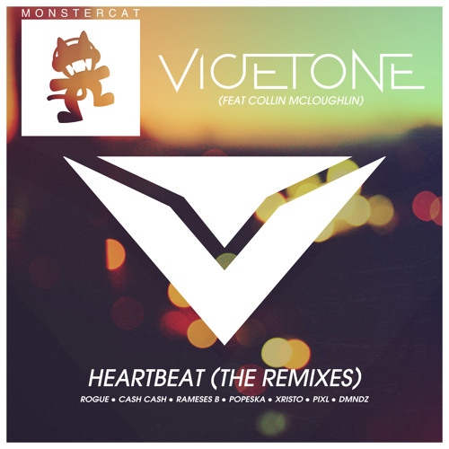 Vicetone feat. Collin McLoughlin - Heartbeat (Cash Cash Remix)