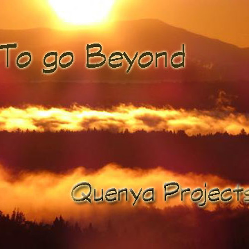 Quenya Projects & April Gibson - To go Beyond