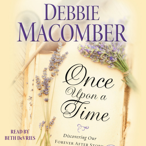 Once Upon a Time Audio Clip by Debbie Macomber