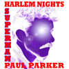 SUPERMAN - Paul Parker & Harlem Nights (analog synth disco) @iTunes