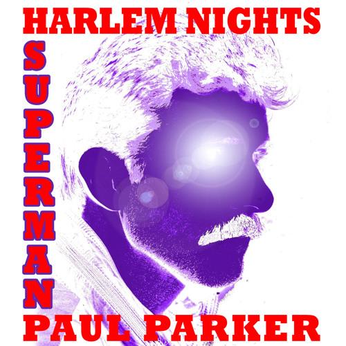 SUPERMAN - Paul Parker & Harlem Nights (analog synth disco) @iTunes