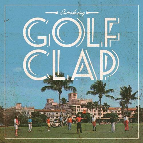 Golf Clap - That Work - Summer 2013 Deep House Mix