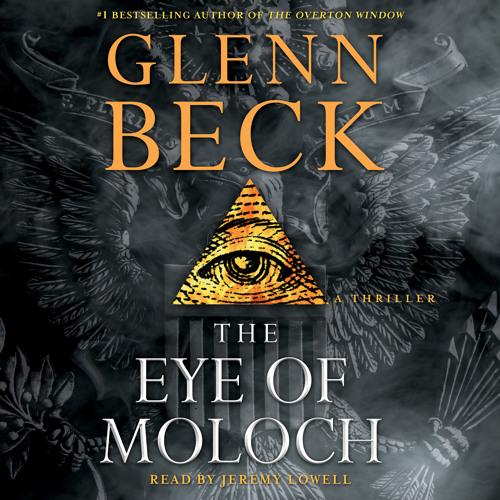 The Eye of Moloch Audio Clip by Glenn Beck