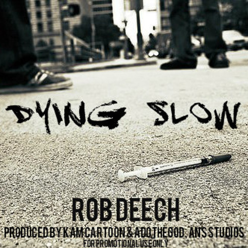 Dying Slow
