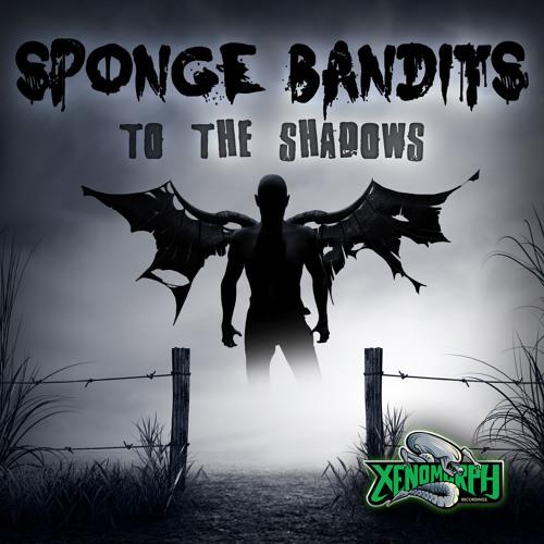 Sponge Bandits - Rupture