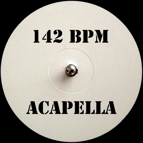 Preview -- >142bpm ★ Acapella