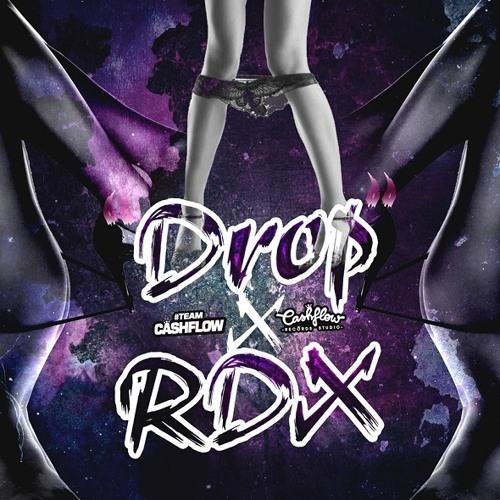 RDX - Drop (Kotch Part 2) - CashFlow Records - May 2013