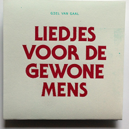 Liedjes voor de gewone mens (2013)