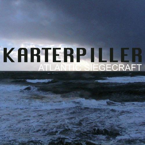 Karterpiller - Atlantic Siegecraft