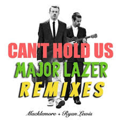 Can't Hold Us (Major Lazer Remix)