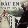 Còn Đâu Em - KaySon ft. Kevin Nguyễn