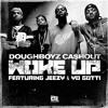 "Doughboyz Cashout ""Woke Up"" ft Jeezy & Yo Gotti"