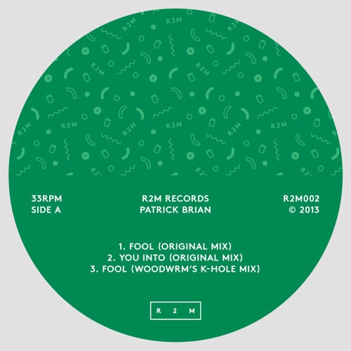 Patrick Brian - Fool (Woodworm's K-Hole Mix)