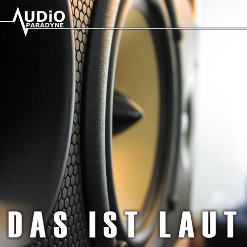 Audio Paradyne - Das Ist Laut