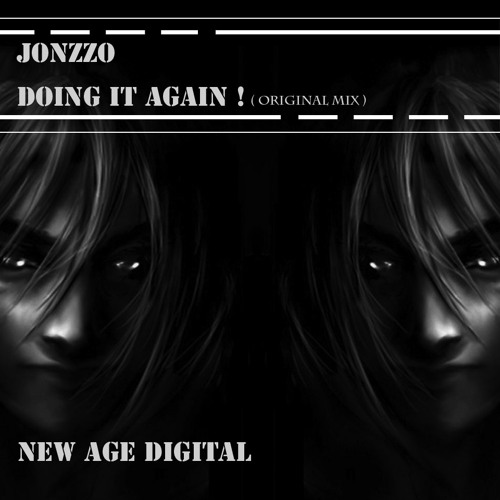 Jonzzo - Doing It Again (Soundcloud Edit) Full Track Available Now !