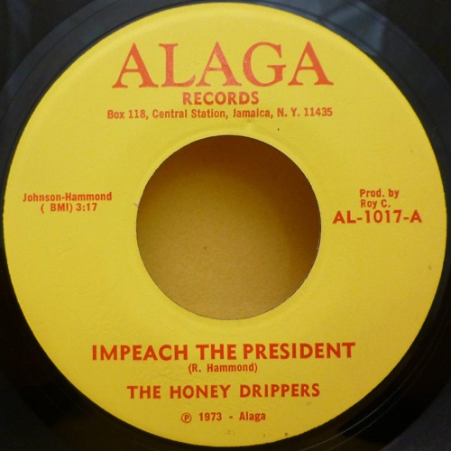 The Honeydrippers - Impeach the President (Mr Stone Re-Rub) FREE WAV DL CLICK BUY