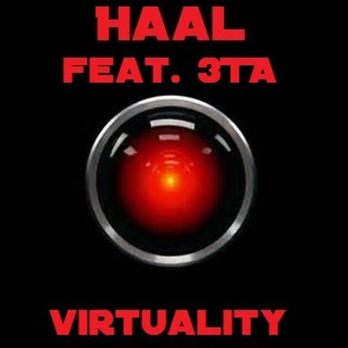 Virtuality - Haal feat. 3TA