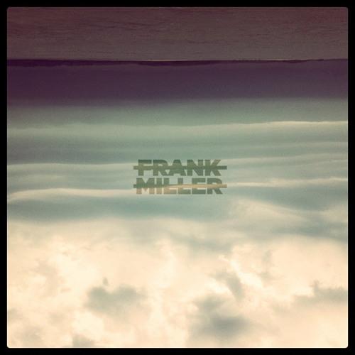Best Day Ever ( Frank Miller Remix )