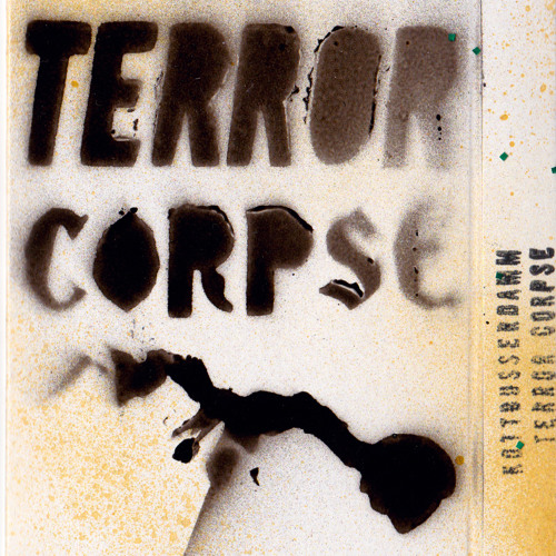 Kottbusserdamm Terror Corpse – Commentary-core