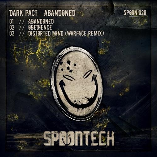 [Spoon028] Dark Pact - Distorted Mind (Warface Remix)