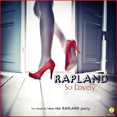 RAPLAND So lovely (french radio edit)