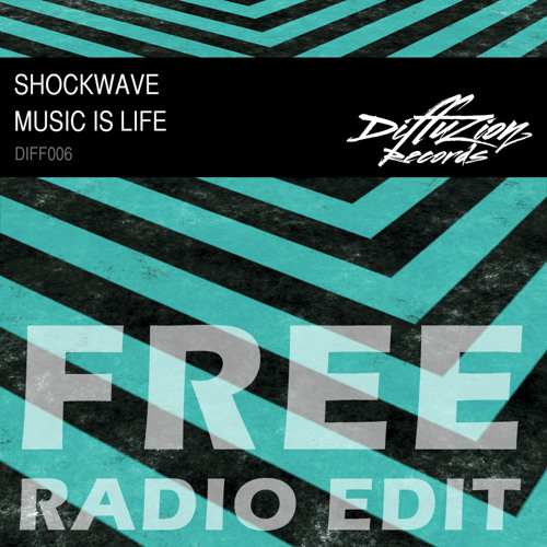 Shockwave - Music Is Life (Diffuzion Records 006)