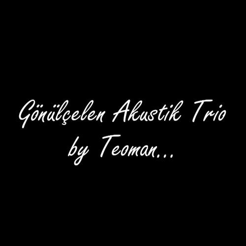 Teoman - Gönülçelen (Akustik Trio)