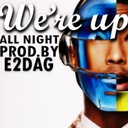 DAFT PUNK - WE'RE UP ALL NIGHT (GET LUCKY) - INSTRUMENTAL - PREVIEW!! - (Prod. by E2DAG)
