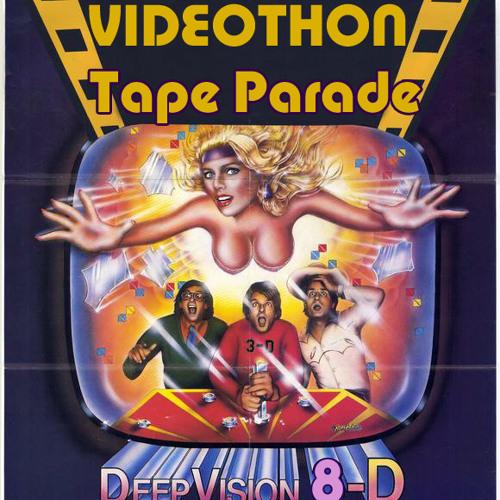 Videothon 8- Tape Parade (long version)