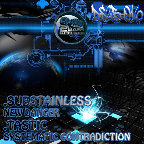 DS2B016 - Substainless - New Danger - OUT NOW!!!!