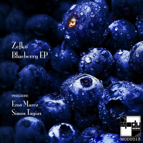 Zefko - Blueberry (Original Mix) [MODU013]