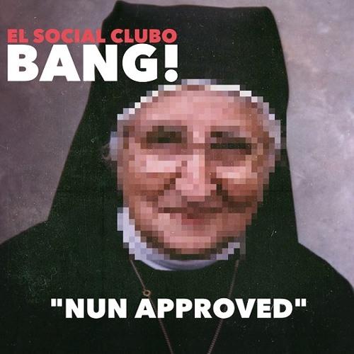 Social Club - Bang!