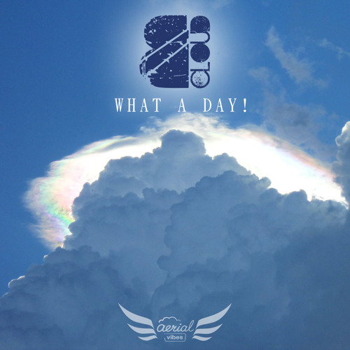 B Cloud - What A Day!