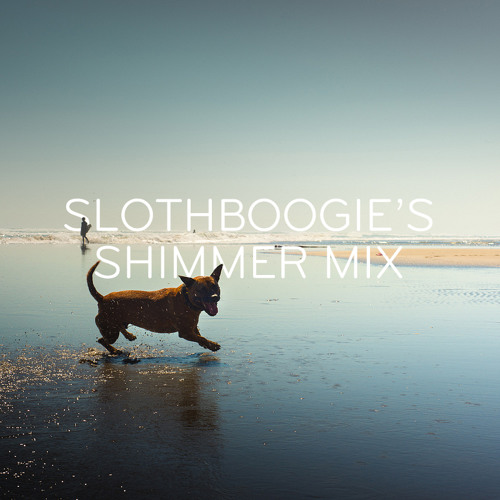 SlothBoogie's Shimmer Mix