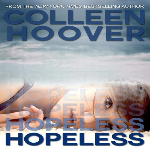 Hopeless by Colleen Hoover, Narrated by Angela Goethals