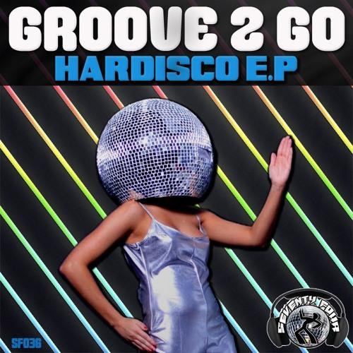 Groove 2 Go - Hardisco (Original Mix) [Seventy Four Records]